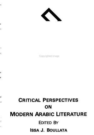 Critical Perspectives on Modern Arabic Literature PDF
