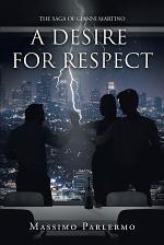 A Desire for Respect