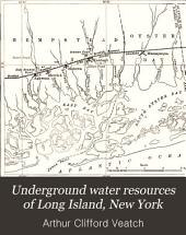 Underground Water Resources of Long Island, New York: Issues 44-45