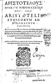Aristotelis Ethicorvm Ad Nicomachvm Libri Decem