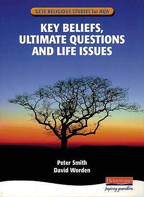 Key Beliefs  Ultimate Questions and Life Issues PDF