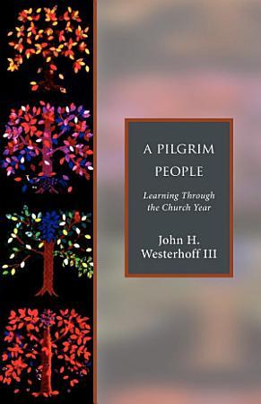 A Pilgrim People PDF