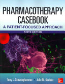 Pharmacotherapy Casebook  A Patient Focused Approach  9 E PDF