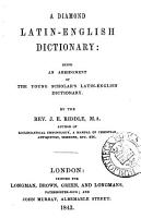 A Diamond Latin English Dictionary Being An Abridgment Of The Young Scholar S Latin English Dictionary
