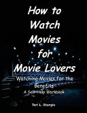 How to Watch Movies for Movie Lovers PDF
