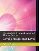 Shamballa Reiki Multidimensional Healing System