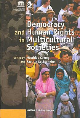 Democracy and Human Rights in Multicultural Societies PDF