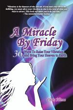 A Miracle by Friday