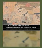 Japan  Sport and Society PDF