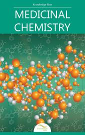 Medicinal Chemistry: by Knowledge flow