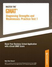 Master the GMAT--Diagnosing Strengths and Weaknesses: Practice Test 1
