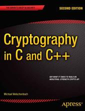 Cryptography in C and C++: Edition 2
