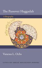 The Passover Haggadah PDF