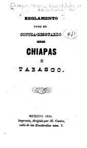 Reglamento para el contra-resguardo de Chiapas y Tabasco