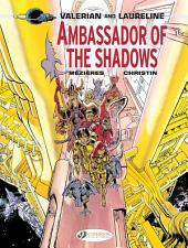 Valerian & Laureline - Volume 6 - Ambassador of the Shadows