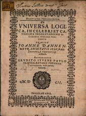Disp. philos. ex universa logica