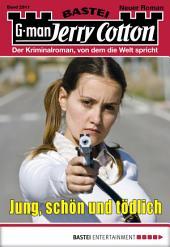 Jerry Cotton - Folge 2911: Jung, schön und tödlich