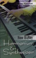 How To Play Harmonium   Synthesiser PDF
