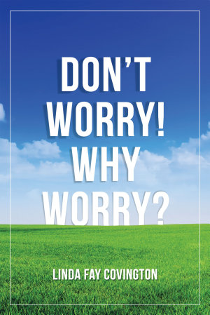 Don'T Worry! Why Worry?
