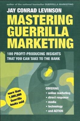 Mastering Guerrilla Marketing