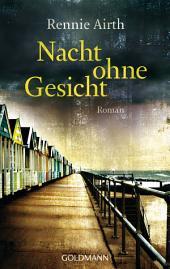 Nacht ohne Gesicht: Roman