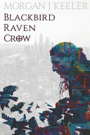 Blackbird Raven Crow