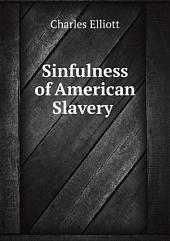 Sinfulness of American Slavery