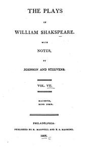 The Plays of William Shakespeare: With the Corrections and Illustrations of Various Commentators, Volume 7