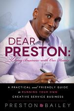 Dear Preston: Doing Business With Our Hearts