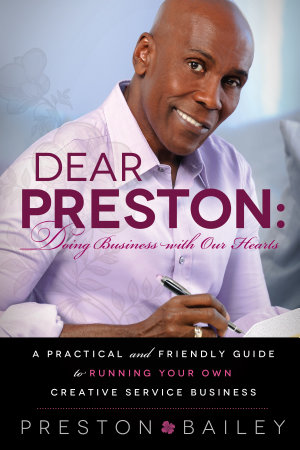 Dear Preston  Doing Business With Our Hearts