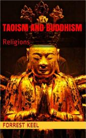 Taoism and Buddhism: Religions