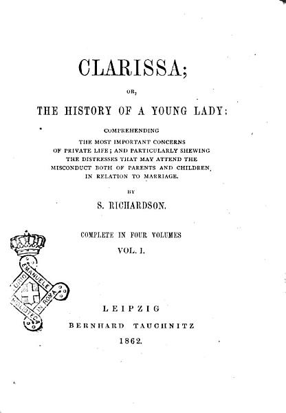 Clarissa Or  the History of a Young Lady by S  Richardson PDF