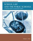 School Law and the Public Schools Book