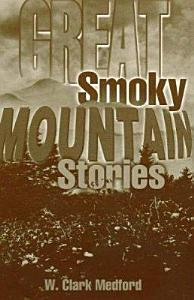 Great Smoky Mountain Stories Book
