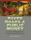 Paved Roads & Public Money