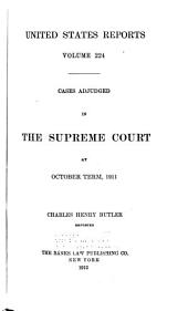 United States Reports: Cases Adjudged in the Supreme Court, Volume 224