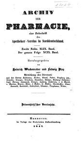 Archiv der Pharmazie und Berichte der Deutschen Pharmazeutischen Gesellschaft: Band 49;Band 99