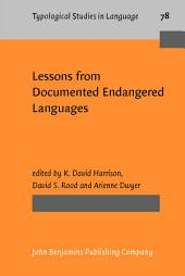 Lessons from Documented Endangered Languages