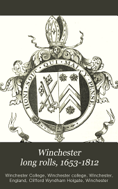 Winchester long rolls, 1653-1812: Transcribed and ed. with an historical introd. on the development of long roll, Volume 1