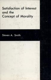 Satisfaction of Interest and the Concept of Morality
