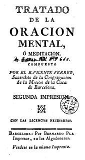 Tratado de la oracion mental, ó meditacion