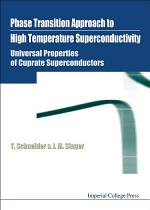 Phase Transition Approach to High Temperature Superconductivity