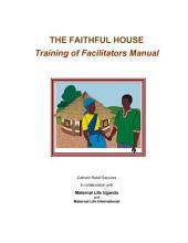 Faithful House: Training of Facilitators Manual (secular)