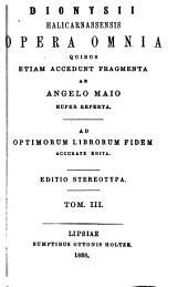 Opera omnia quibus etiam accedunt fragmenta ab Angelo Maio nuper reperta. Ad optimorum librorum fidem accurate edita: Volumes 3-4
