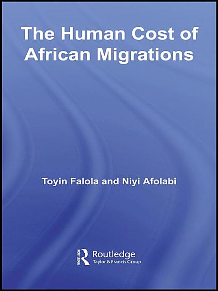 Download The Human Cost of African Migrations Book