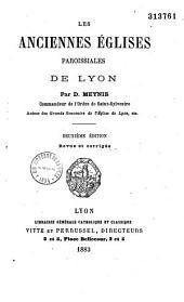 Les anciennes églises paroissiales de Lyon