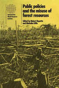 Public Policies and the Misuse of Forest Resources PDF