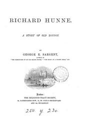 Richard Hunne: a story of old London