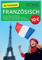 PONS All Inclusive Franz  sisch  Sprachkurs f  r Anf  nger PDF