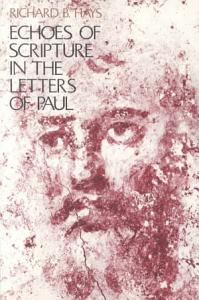 Echoes of Scripture in the Letters of Paul Book